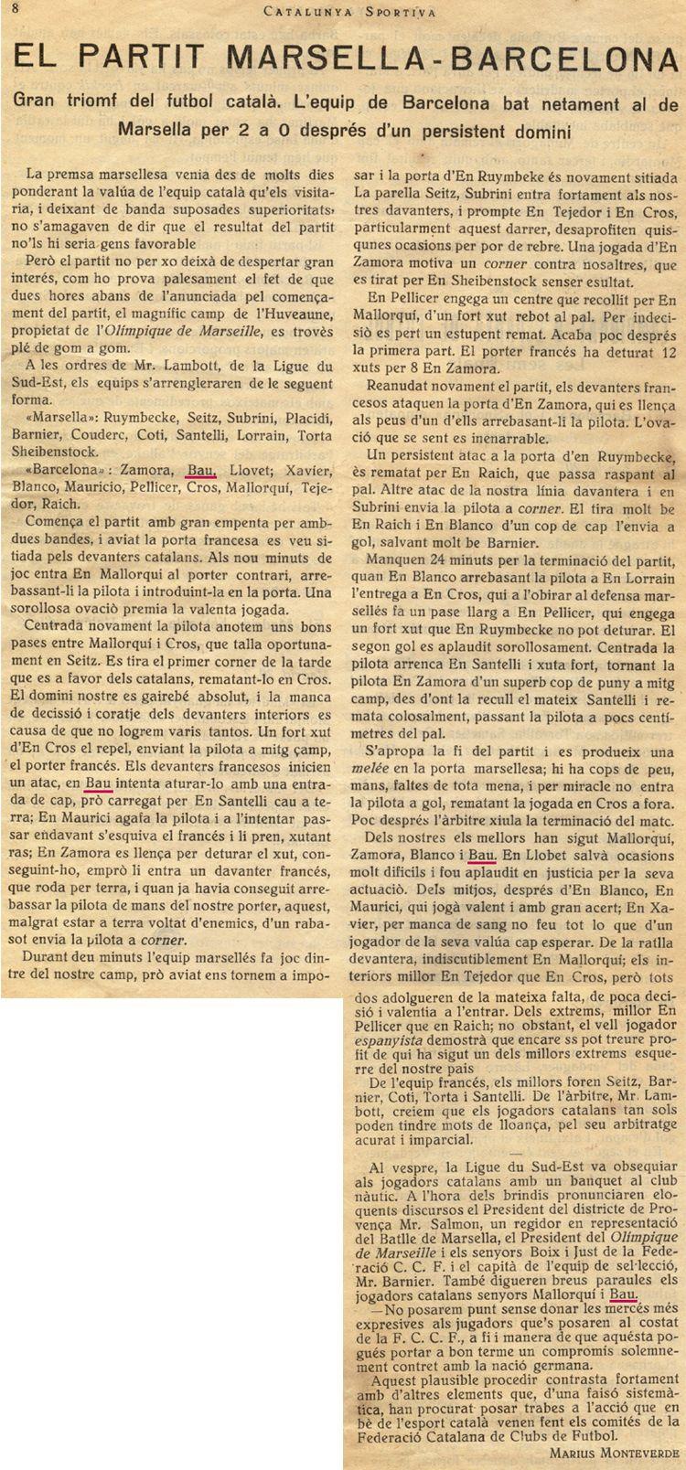 Abril 1922.Marsella 0 - Barcelona 2. Bau juga al costat de Zamora amb la selecció de Barcelona.