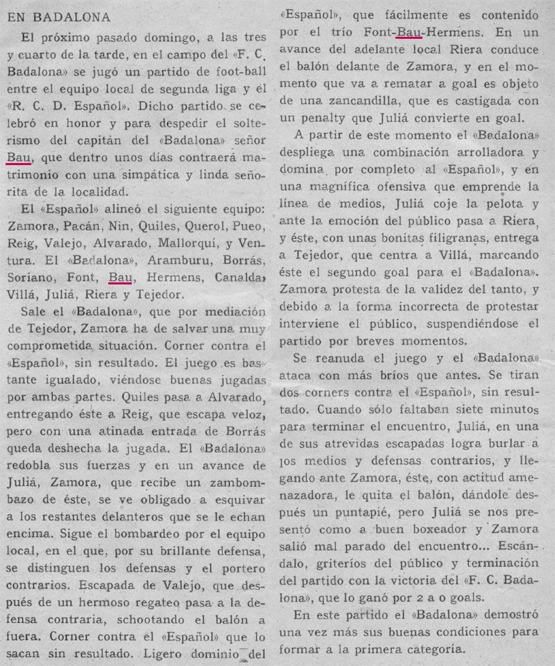 """22 Gener 1917.Badalona 2-Espanyol 0. """"Partido en honor y para despedir el solterismo de Bau."""""""