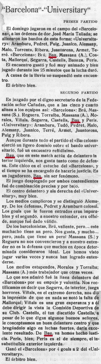 """27 Juliol 1915. Barcelona 4 - Universitary 2. """"Bau un jugadorazo, sin ser fenómeno""""..."""